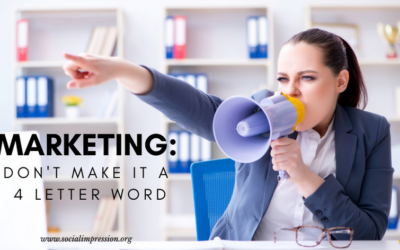 MARKETING: Don't Make It A 4 Letter Word